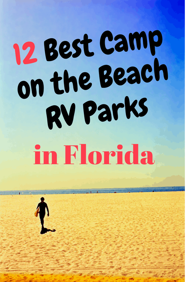 Best Beach Campgrounds & RV Parks in Florida for RV Camping Right on
