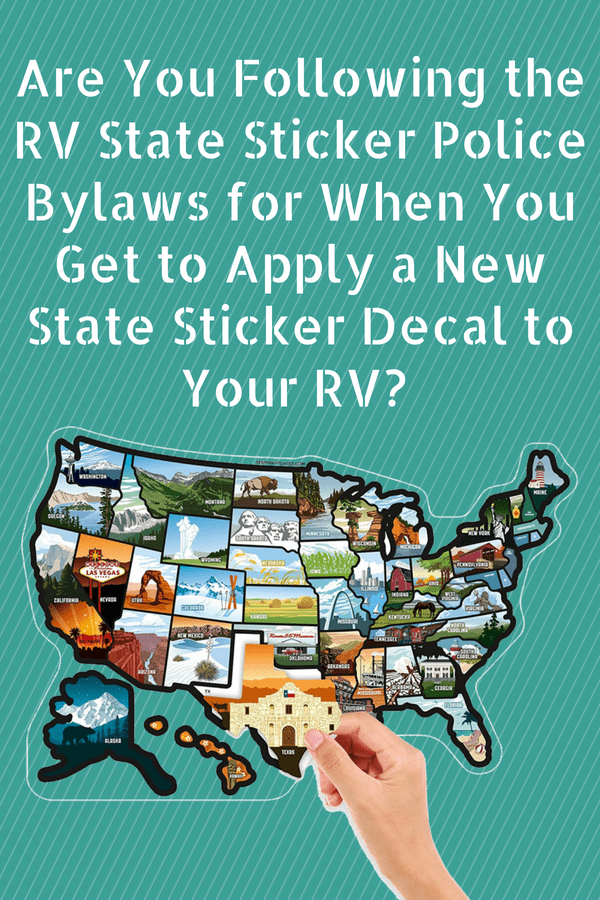 Funny Sticker Police Bylaws for Applying State Decals to Your RV
