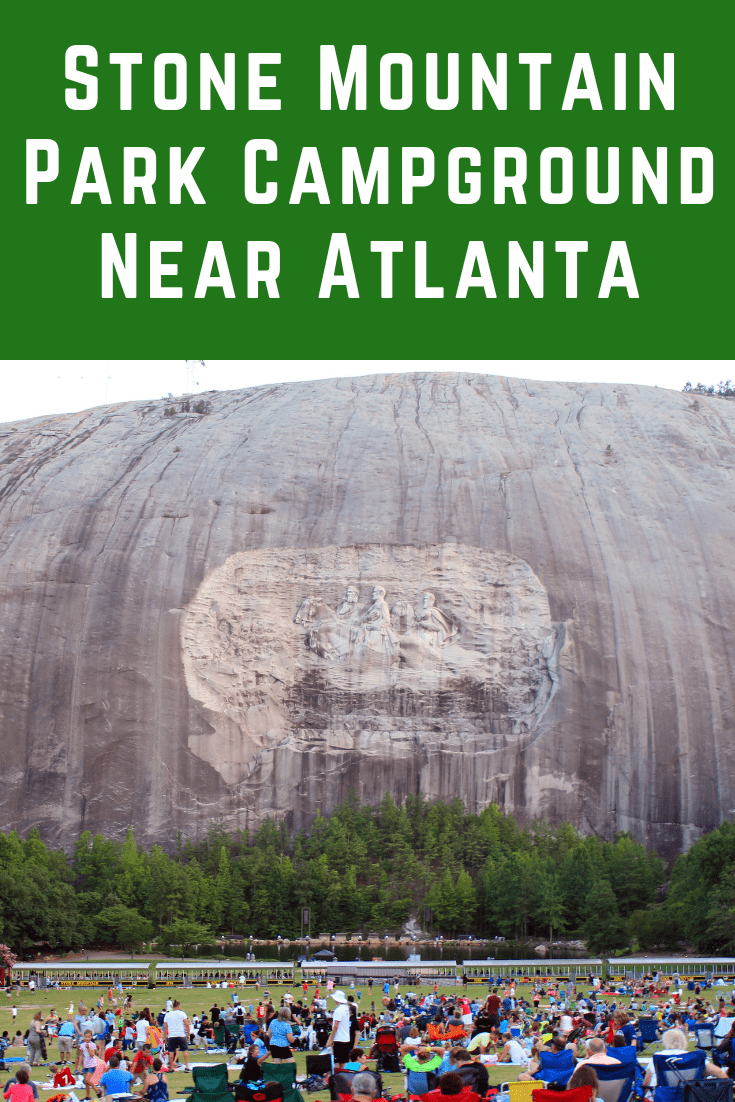 Stone Mountain Park Campground Near Atlanta Rv Hive